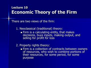 Lecture 10 Economic Theory of the Firm