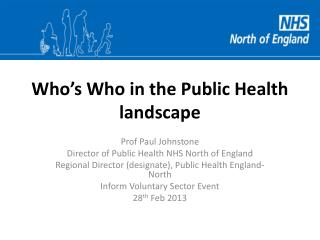 Who�s Who in the Public Health landscape