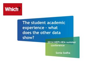 The student academic experience – what does the other data show?