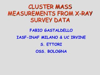 CLUSTER MASS MEASUREMENTS FROM X-RAY SURVEY DATA