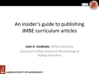 An insider ' s guide to publishing  JMBE curriculum articles