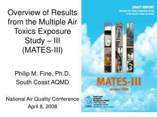 Overview of Results from the Multiple Air Toxics Exposure Study   III MATES-III