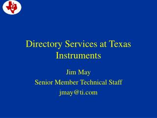Directory Services at Texas Instruments