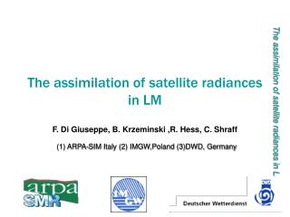 The assimilation of satellite radiances in LM