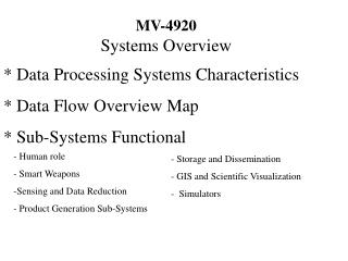 MV-4920  Systems Overview