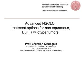 Advanced NSCLC:  treatment options for non-squamous,  EGFR wildtype tumors