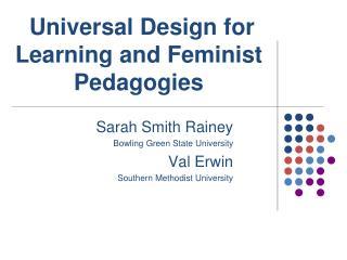Sarah Smith Rainey  Bowling Green State University Val Erwin Southern Methodist University