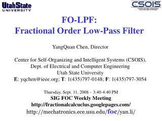 FO-LPF: Fractional Order Low-Pass Filter