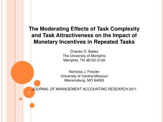 The Moderating Effects of Task Complexity and Task Attractiveness on the Impact of
