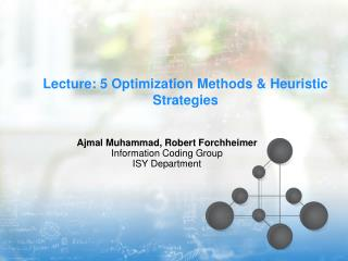Lecture: 5 Optimization Methods & Heuristic Strategies