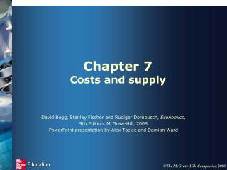 Chapter 7 Costs and supply