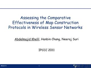 Assessing the Comparative Effectiveness of Map Construction Protocols in Wireless Sensor Networks
