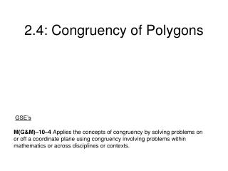 2.4: Congruency of Polygons