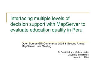 Open Source GIS Conference 2004 & Second Annual MapServer User Meeting