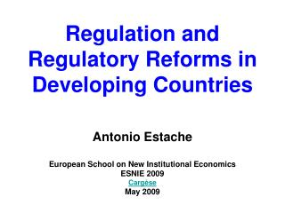 Regulation and Regulatory Reforms in Developing Countries