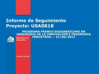 Informe de Seguimiento Proyecto: USA0818