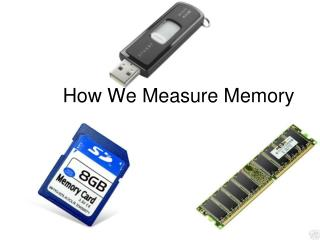 How We Measure Memory