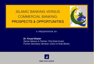 ISLAMIC BANKING VERSUS COMMERCIAL BANKING: PROSPECTS & OPPORTUNITIES