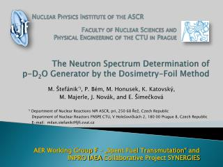 The Neutron Spectrum Determination  of p-D 2 O  Generator by the  Dosimetry -Foil Method