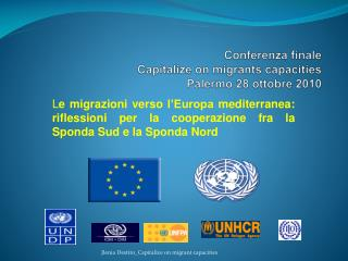 Conferenza finale Capitalize  on  migrants capacities Palermo 28 ottobre 2010