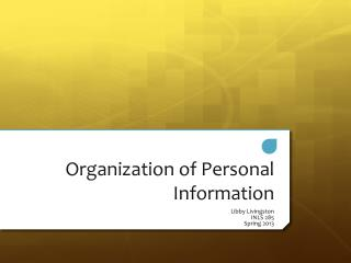 Organization of Personal Information