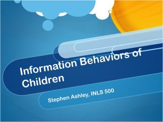 Information Behaviors of Children