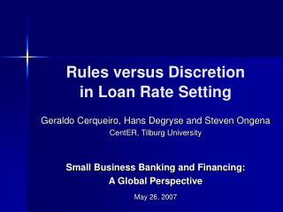 Rules versus Discretion  in Loan Rate Setting