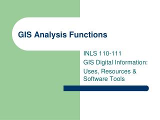 GIS Analysis Functions