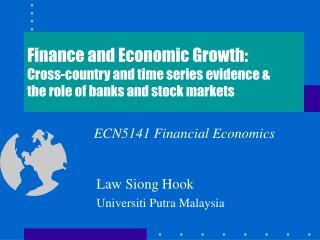 Law Siong Hook  Universiti Putra Malaysia