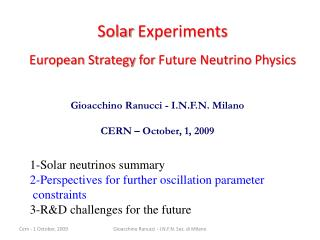 Solar Experiments European Strategy for  Future Neutrino  Physics