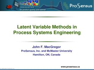 Latent Variable Methods in Process Systems Engineering