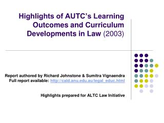 Highlights of AUTC�s Learning Outcomes and Curriculum Developments in Law  (2003)
