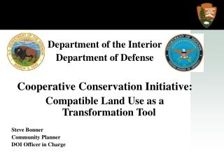 Department of the Interior Department of Defense Cooperative Conservation Initiative: