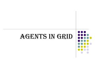 Agents in Grid