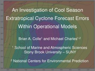 An Investigation of Cool Season  Extratropical Cyclone Forecast Errors  Within Operational Models