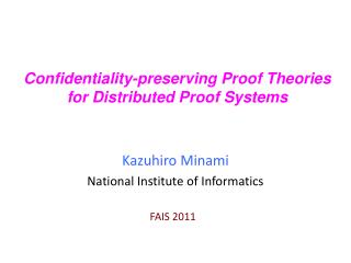 Confidentiality-preserving Proof Theories for Distributed Proof Systems