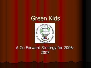 Green Kids