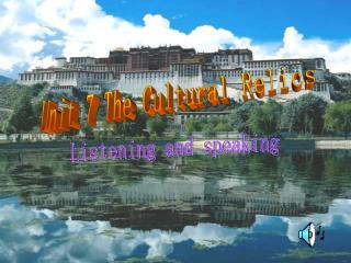 Unit 7 The Cultural Relics