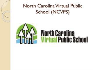 North Carolina Virtual Public School (NCVPS)