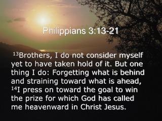 Philippians 3:13-21