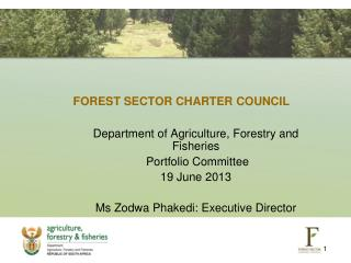 FOREST SECTOR CHARTER COUNCIL