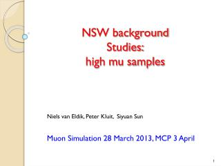 NSW background Studies: high mu samples