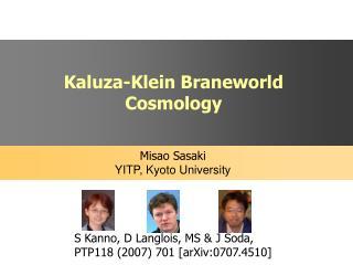 Kaluza-Klein Braneworld Cosmology
