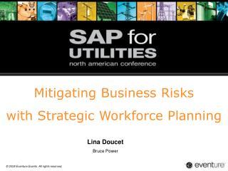 Mitigating Business Risks  with Strategic Workforce Planning