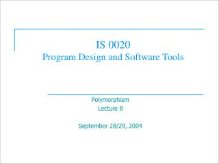 IS 0020  Program Design and Software Tools