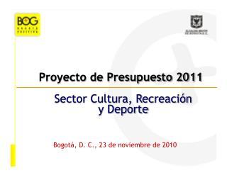 Proyecto de Presupuesto 2011