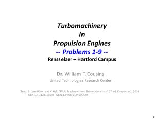 Turbomachinery in Propulsion Engines -- Problems  1-9 -- Rensselaer – Hartford Campus