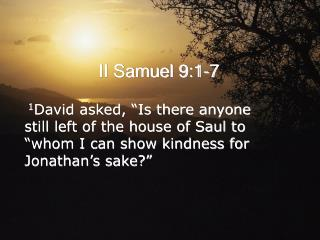 II Samuel 9:1-7