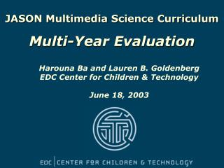 JASON Multimedia Science Curriculum Multi-Year Evaluation
