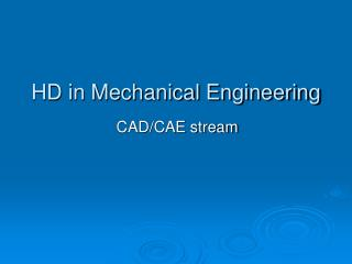 HD in Mechanical Engineering